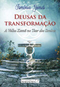 Deusas da Transformação