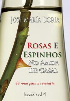 Rosas e Espinhos no Amor de Casal