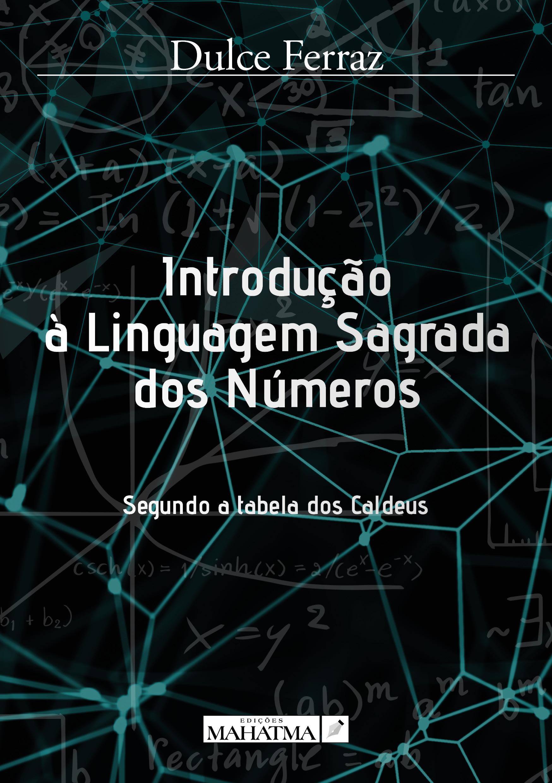 Introdução à Linguagem Sagrada dos Números