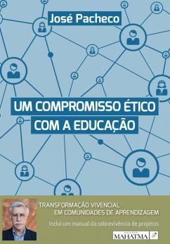 Um Compromisso Ético Com a Educação