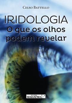 Iridologoa - O que os Olhos Podem Revelar