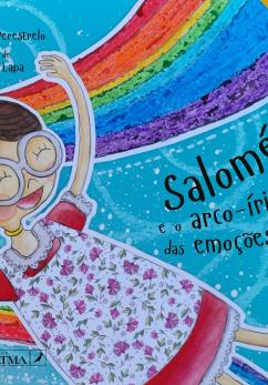 Salomé e o Arco Íris das Emoções