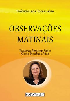 Observações Matinais de Professora Helena Lúcia Galvão
