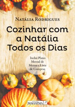 Cozinhar com a Natália Todos os Dias de Natália Rodrigues