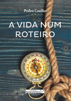A Vida Num Roteiro de Pedro Coelho