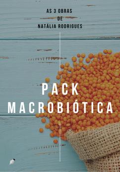 pack macrobiótica natalia rodrigues porto livros receitas